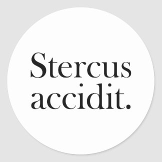 Stercus accidit round stickers