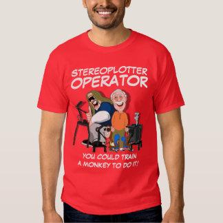STEREOPLOTTER OPERATOR TEE SHIRT