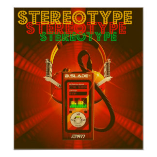 STEREOTYPE POSTER