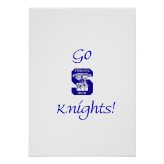 Sterling High Go Knights Logo II Poster