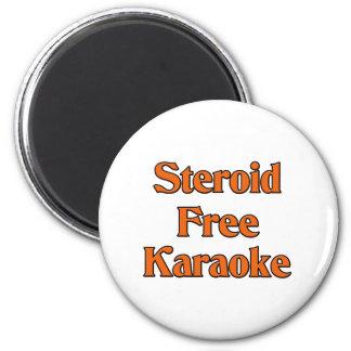 Steroid Free Karaoke Magnet