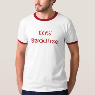 Steroid Free T-Shirt