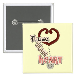 Stethoscope Nurses Have Heart T-shirts and GIfts Button