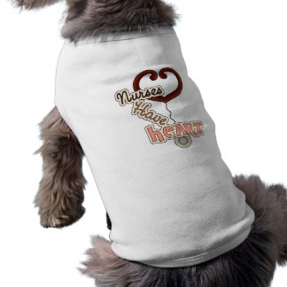 Stethoscope Nurses Have Heart T-shirts and GIfts Doggie Shirt