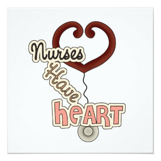 Stethoscope Nurses Have Heart T-shirts and GIfts 5.25x5.25 Square Paper Invitation Card