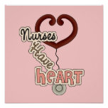 Stethoscope Nurses Have Heart T-shirts and GIfts Poster