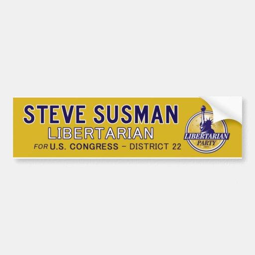 Steve Susman Libertarian vs Pete Olson Bumper Stickers