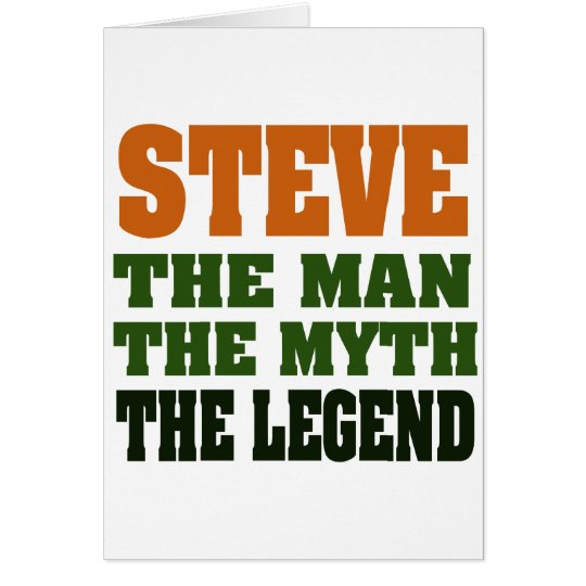 STEVE - the Man, the Myth, the Legend Card