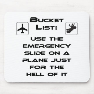 Steven Slater Inspired Bucket List Shirt Mouse Pad