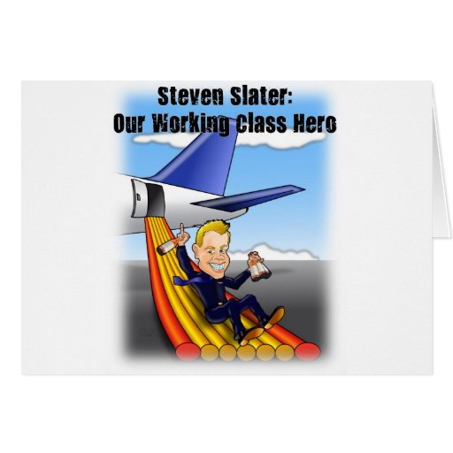 Steven Slater: Our Working Class Hero Card