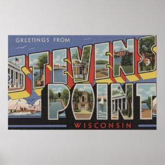 Stevens Point, Wisconsin - Large Letter Scenes Poster