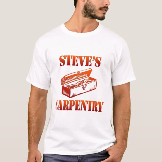 Steve's Carpentry T-Shirt