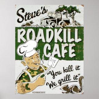 Steve's Roadkill Cafe Posters