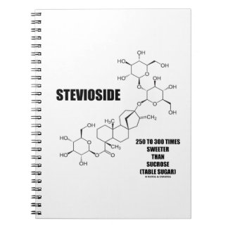 Stevioside 250 To 300 Times Sweeter Than Sucrose Spiral Notebook