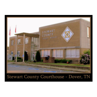 Stewart County Courthouse - Dover, TN Postcard