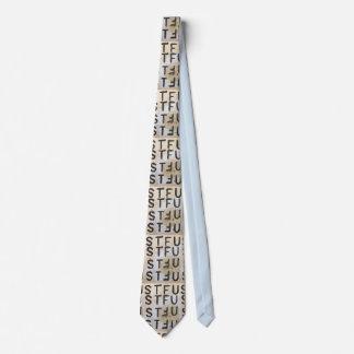 STFU tie