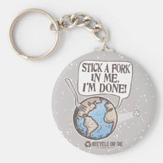 Stick a Fork in Earth Gear Keychain