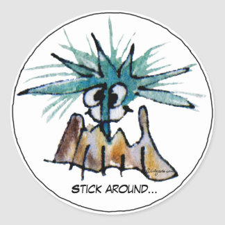 Stick Around Funny Cartoon Barnacle Sticker