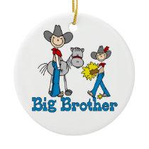 Stick Cowboys Big Brother Ceramic Ornament