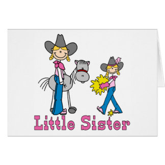 Stick Cowgirls Little Sister Card