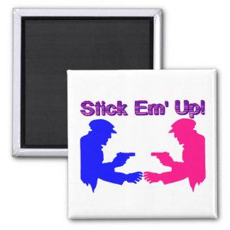 Stick Em Up Gangsters Magnet