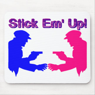 Stick Em Up Gangsters Mouse Pad