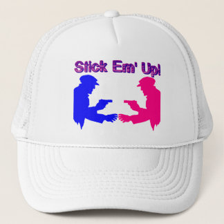 Stick Em Up Gangsters Trucker Hat