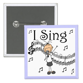 Stick Figure Girl I Sing T-shirts and Gifts Button