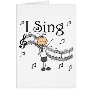 Stick Figure Girl I Sing T-shirts and Gifts Stationery Note Card