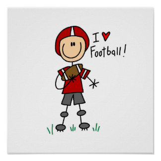 Stick Figure I Love Football T-shirts and Gifts Poster