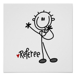 Stick Figure Referee T-shirts and Gifts Poster