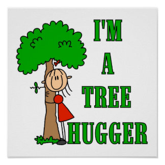 Stick Figure Tree Hugger T-shirts and Gifts Poster