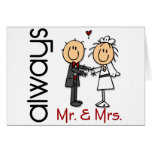 Stick Figure Wedding Couple Mr. & Mrs. Always Greeting Cards