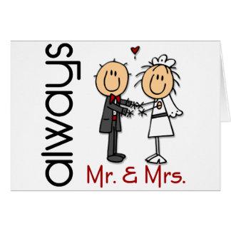 Stick Figure Wedding Couple Mr. & Mrs. Always Card