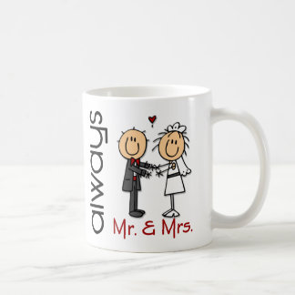 Stick Figure Wedding Couple Mr. & Mrs. Always Coffee Mug