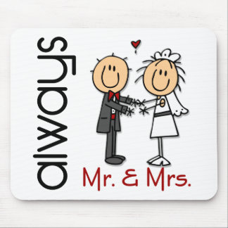 Stick Figure Wedding Couple Mr. & Mrs. Always Mouse Pad