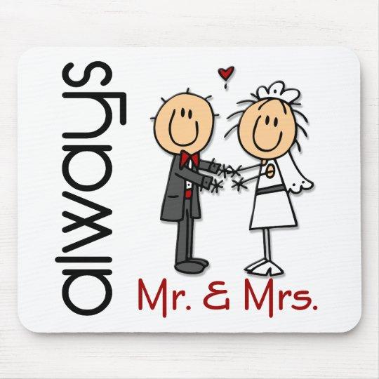 Stick Figure Wedding Couple Mr. & Mrs. Always Mouse Pad