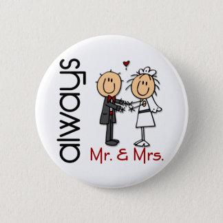 Stick Figure Wedding Couple Mr. & Mrs. Always Pinback Button