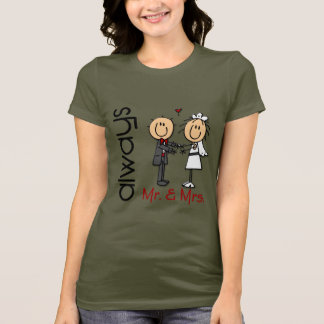 Stick Figure Wedding Couple Mr. & Mrs. Always T-Shirt