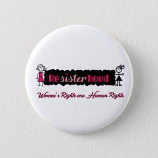 Stick Figures Resisterhood Womens Rights Button