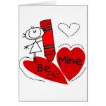 Stick Girl Be Mine Valentine Greeting Card