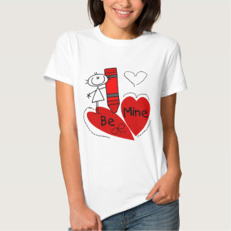 Stick Girl Be Mine Valentine Shirt