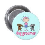 Stick Girl Pet Occupation Dog Groomer Pinback Buttons
