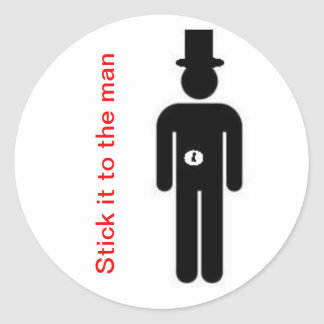 Stick it to the man classic round sticker