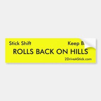 Stick Shift Bumper Sticker