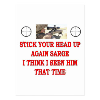 STICK YOUR HEAD UP AGAIN SARGE POSTCARD