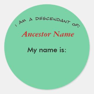 Sticker - Descendant of ...