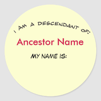 Sticker - Descendant of ancestor