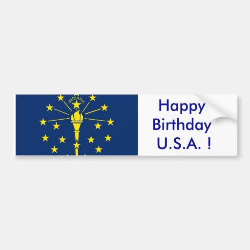 Sticker Flag of Indiana, Happy Birthday U.S.A.! Car Bumper Sticker