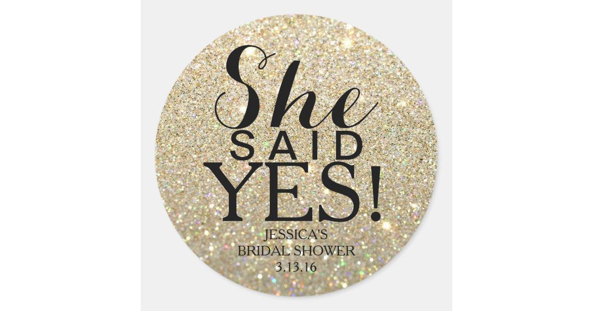Sticker Glitter Bridal Shower She Said Yes Zazzle Com